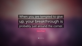 7368-Joyce-Meyer-Quote-When-you-are-tempted-to-give-up-your