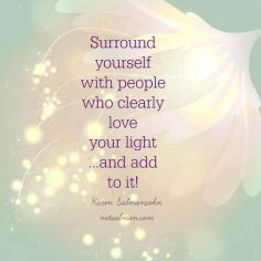 surround-yourself-with-those-who-love-you