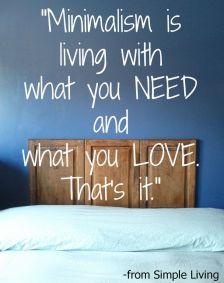 a376e44b7513fdf32bb515766b755624--minimalist-quotes-minimalist-living
