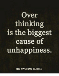 over-thinking-is-the-biggest-cause-of-unhappiness-the-awesome-22105390